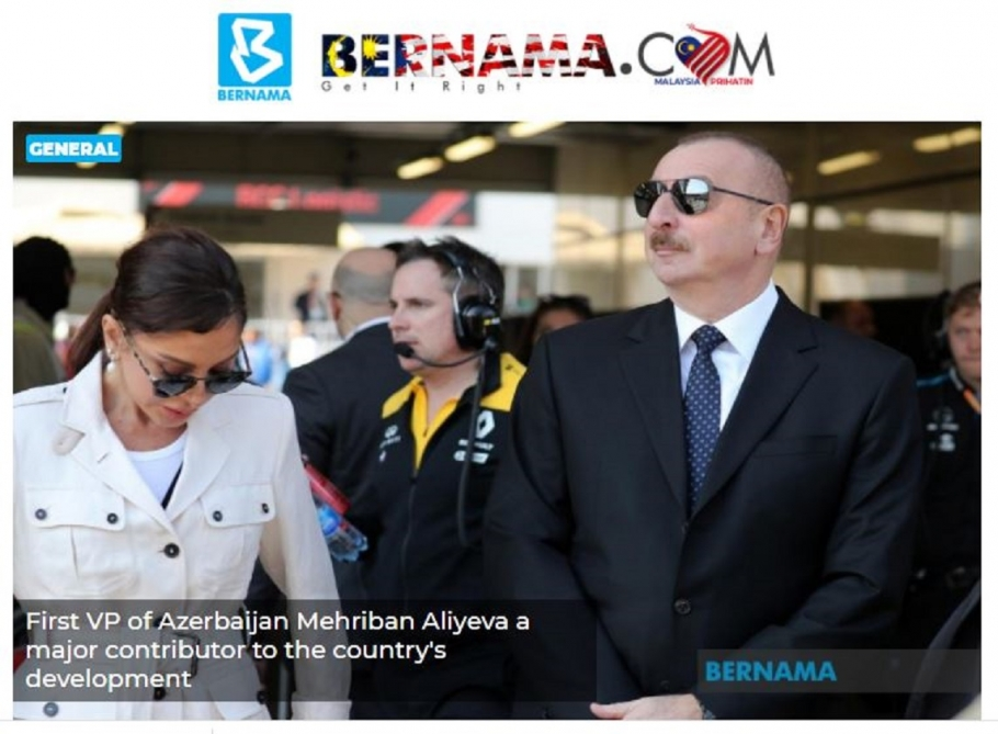 BERNAMA news agency: First Vice-President of Azerbaijan Mehriban Aliyeva a major contributor to the country's development